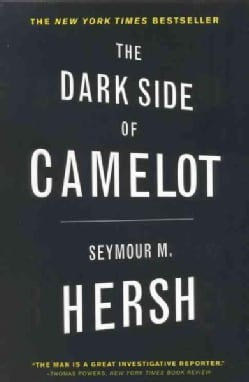 The Dark Side of Camelot (Paperback)