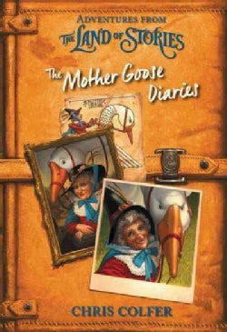 The Mother Goose Diaries (Hardcover)