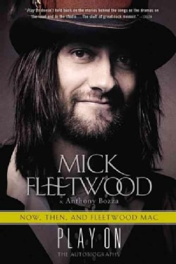 Play On: Now, Then, and Fleetwood Mac: The Autobiography (Paperback)