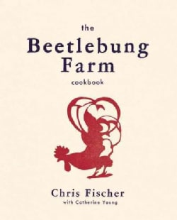The Beetlebung Farm Cookbook: A Year of Cooking on Martha's Vineyard (Hardcover)