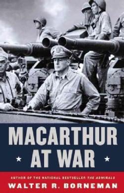 Macarthur at War: World War II in the Pacific (Hardcover)