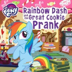 Rainbow Dash and the Great Cookie Prank (Paperback)