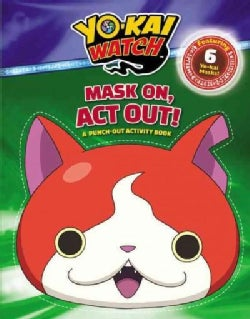 Yo-kai Watch: Mask On, Act Out! a Punch-out Activity Book (Paperback)