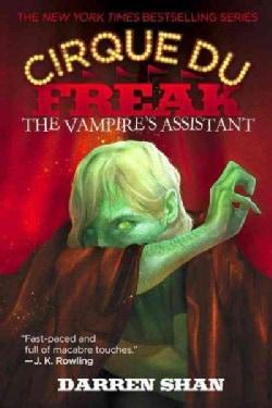 The Vampire's Assistant: Cirque Du Freak (Paperback)