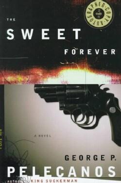The Sweet Forever: A Novel (Hardcover)