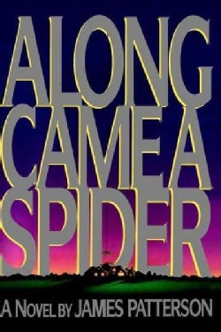 Along Came a Spider (Hardcover)