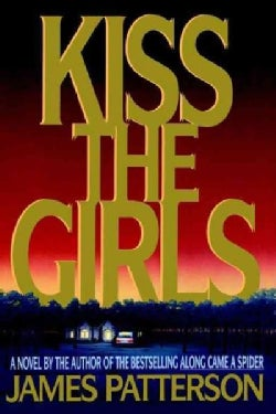 Kiss the Girls (Hardcover)