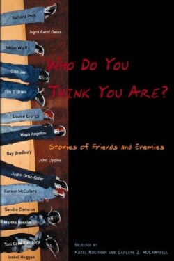 Who Do You Think You Are?: Stories of Friends and Enemies (Paperback)