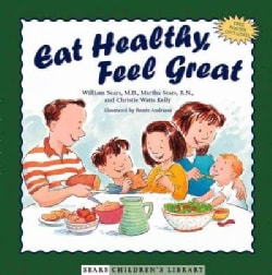Eat Healthy, Feel Great (Hardcover)