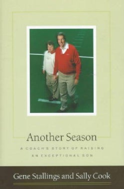 Another Season: A Coach's Story of Raising an Exceptional Son (Hardcover)