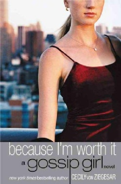 Because I'm Worth It (Paperback)