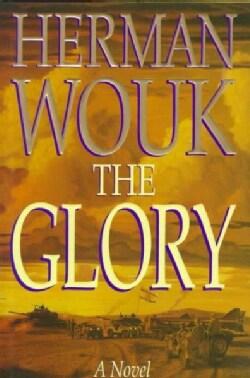 The Glory: A Novel (Hardcover)