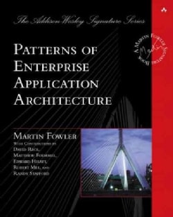 Patterns of Enterprise Application Architecture (Hardcover)