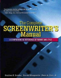 Complete Screenwriter's Manual: A Comprehensive Reference of Format And Style (Paperback)