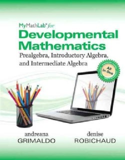Mymathlab for Prealgebra and Introductory Algebra With Access Card: Prealgebra, Introductory Algebra and Intermediate Algebra
