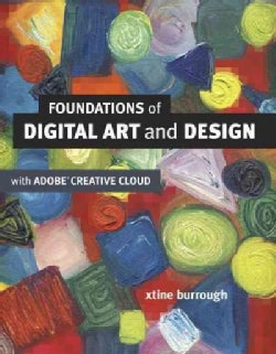 Foundations of Digital Art and Design With the Adobe Creative Cloud (Paperback)