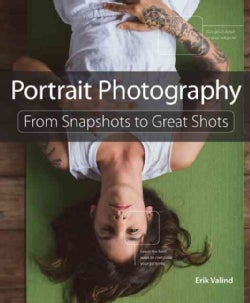 Portrait Photography: From Snapshots to Great Shots (Paperback)