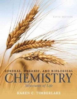 General, Organic, and Biological Chemistry: Structures of Life (Hardcover)
