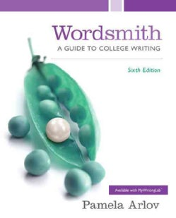 Wordsmith: A Guide to College Writing (Paperback)