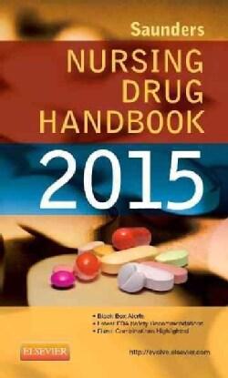 Saunders Nursing Drug Handbook 2015 (Paperback)