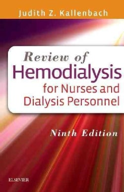 Review of Hemodialysis for Nurses and Dialysis Personnel (Paperback)