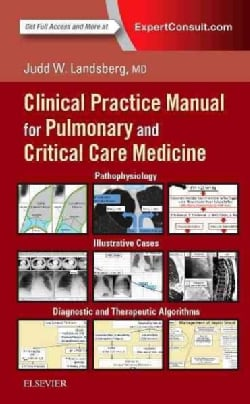 Clinical Practice Manual for Pulmonary and Critical Care Medicine (Paperback)