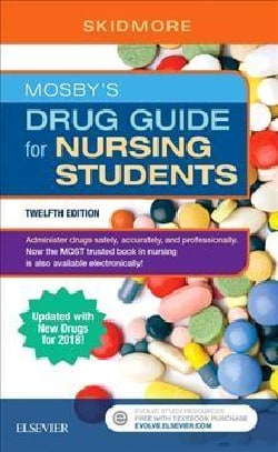 Mosby's Drug Guide for Nursing Students: Updated With New Drugs for 2018!
