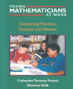 Young Mathematicians at Work: Constructing Fractions, Decimals, and Percents (Paperback)