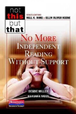 No More Independent Reading Without Support (Paperback)