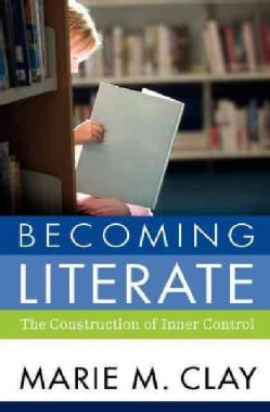 Becoming Literate: The Construction of Inner Control (Paperback)