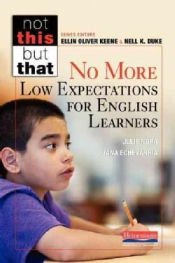 No More Low Expectations for English Learners (Paperback)