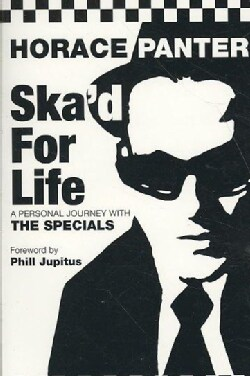Ska'd for Life: A Personal Journey With the Specials (Paperback)
