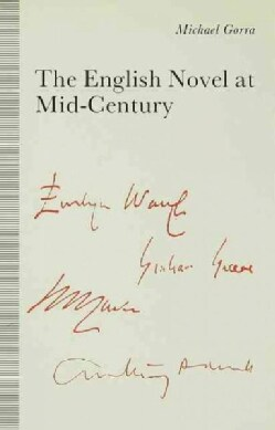 The English Novel at Mid-century: From the Leaning Tower (Hardcover)
