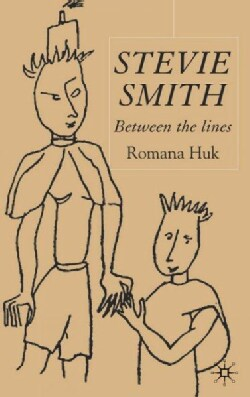 Stevie Smith: Between The Lines (Hardcover)