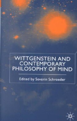 Wittgenstein and Contemporary Philosophy of Mind (Hardcover)