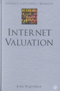 Internet Valuation: The Way Ahead (Hardcover)