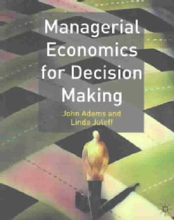 Managerial Economics for Decision Making (Paperback)