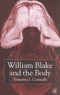 William Blake and the Body (Hardcover)