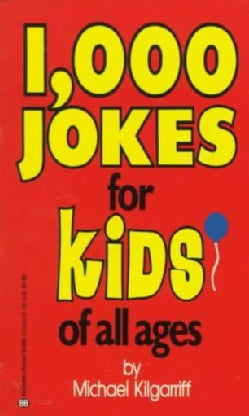 1000 Jokes for Kids of All Ages (Paperback)