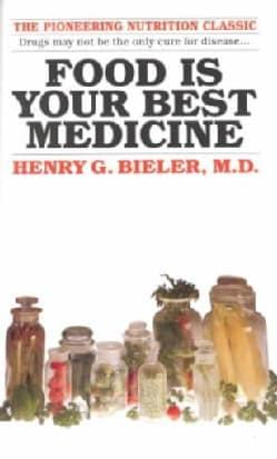 Food Is Your Best Medicine (Paperback)