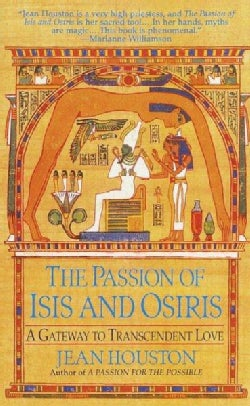 The Passion of Isis and Osiris: A Union of Two Souls (Paperback)