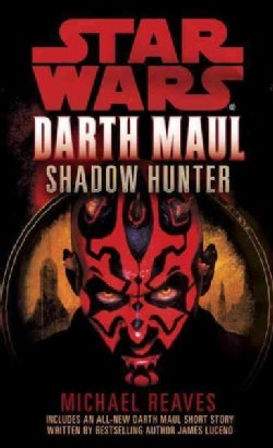 Darth Maul: Shadow Hunter (Paperback)