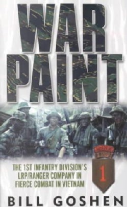 War Paint: The 1st Infantry Division's Lrp/Ranger Company in Fierce Combat in Vietnam (Paperback)