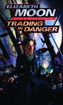 Trading in Danger (Paperback)