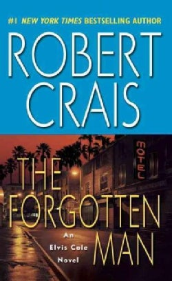 The Forgotten Man: An Elvis Cole Novel (Paperback)