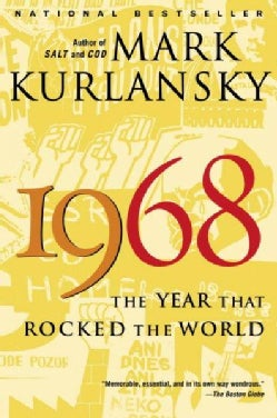 1968: The Year That Rocked The World (Paperback)