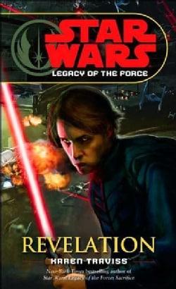Star Wars: Legacy of the Force: Revelation (Paperback)