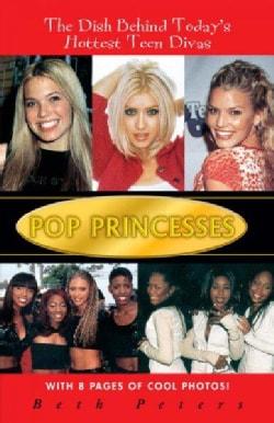 Pop Princesses (Paperback)