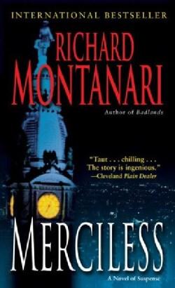 Merciless: A Novel of Suspense (Paperback)