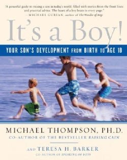 It's a Boy!: Your Son's Development from Birth to Age 18 (Paperback)